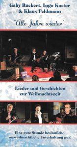 Alle Jahre wieder - mit Gaby Rückert, Ingo Koster und Klaus Feldmann